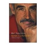 Być Szkotem – Sean Connery