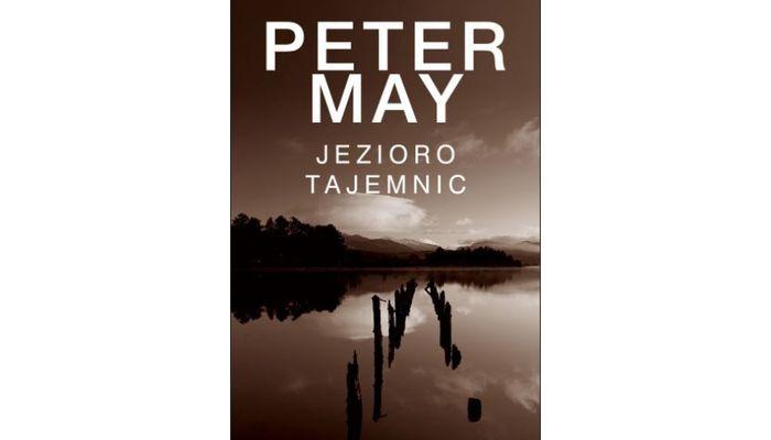 Jezioro tajemnic – Peter May
