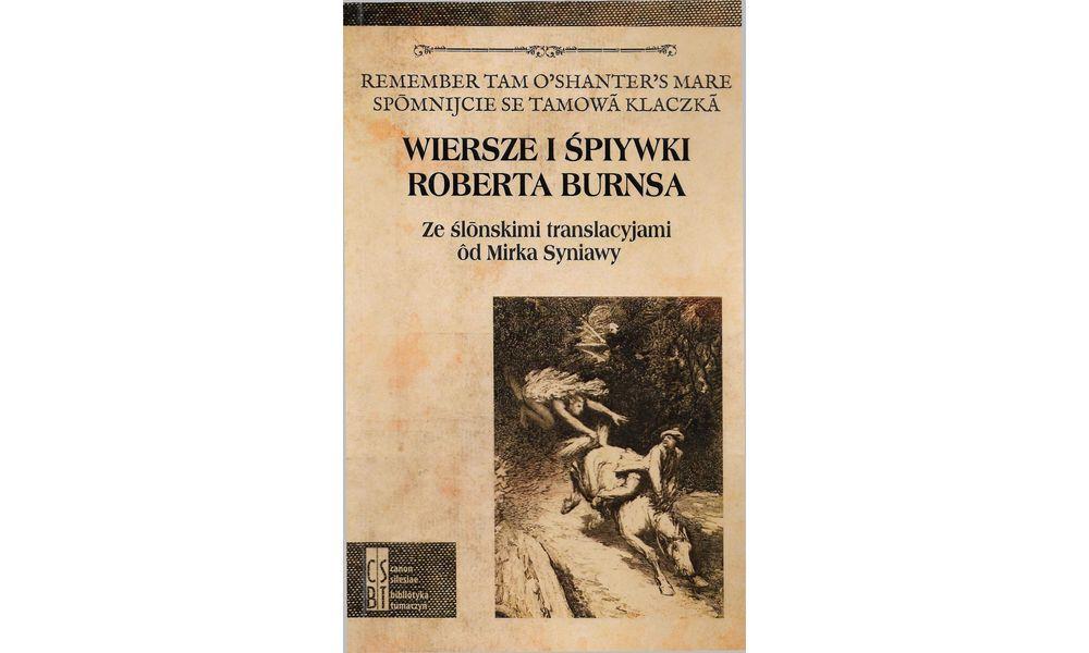 Wiersze I śpiywki Roberta Burnsa Mojaszkocjacom