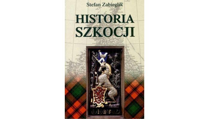 Historia Szkocji  Stefan Zabieglik – moja recenzja