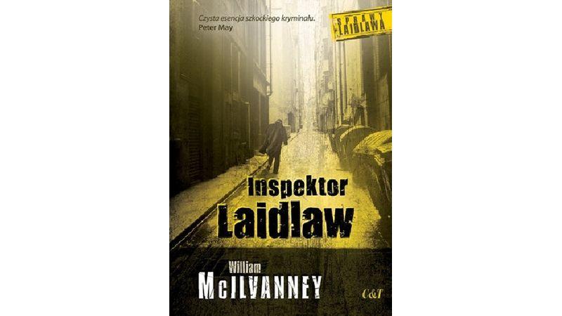 Inspektor Laidlaw – tak powstał Tartan Noir