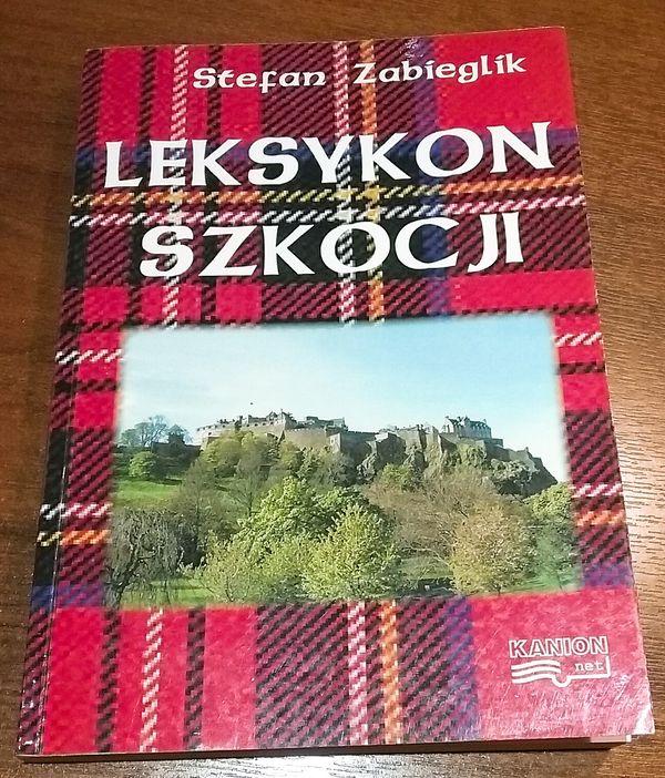Leksykon Szkocji - Stefan Zabiegalik