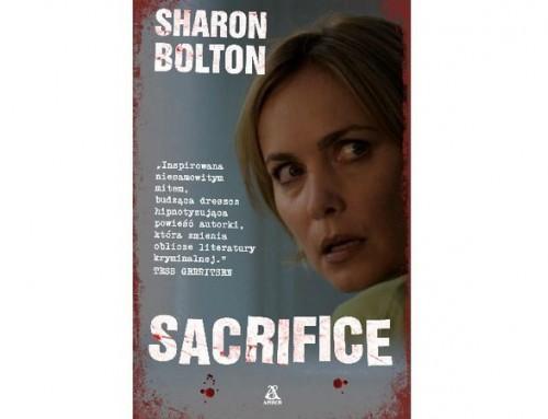 Sacrifice – Sharon Bolton – recenzja