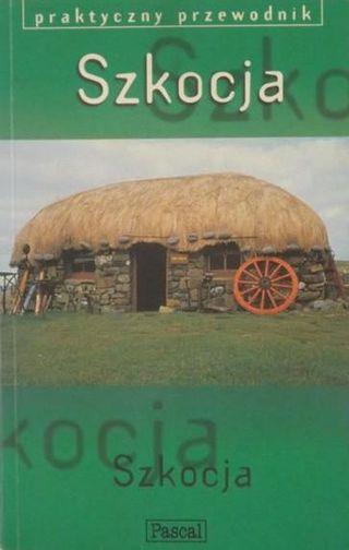 Szkocja - Przewodnik Pascala
