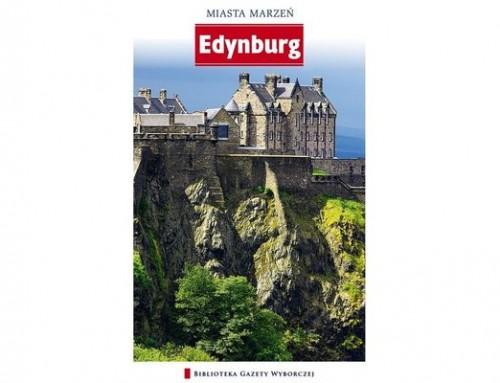 Edynburg – miasta marzeń