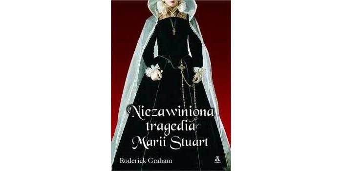 Niezawiniona tragedia Marii Stuart – recenzja