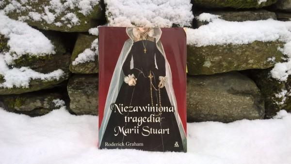 Niezawiniona tragedia Marii Stuart