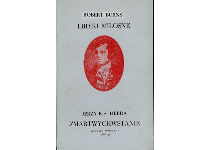 Liryki Miłosne Wiersze Roberta Burnsa Mojaszkocjacom