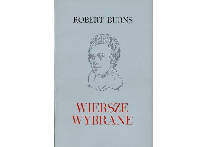 Wiersze Wybrane Robert Burns Mojaszkocjacom
